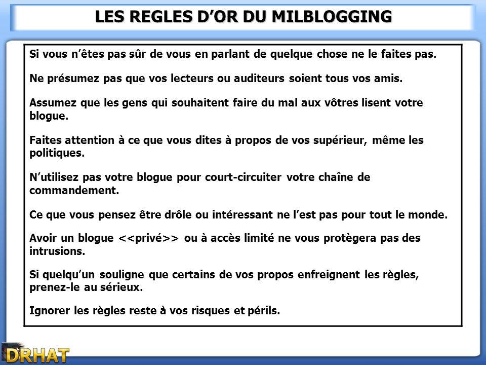 LES REGLES D'OR DU MILBLOGGING