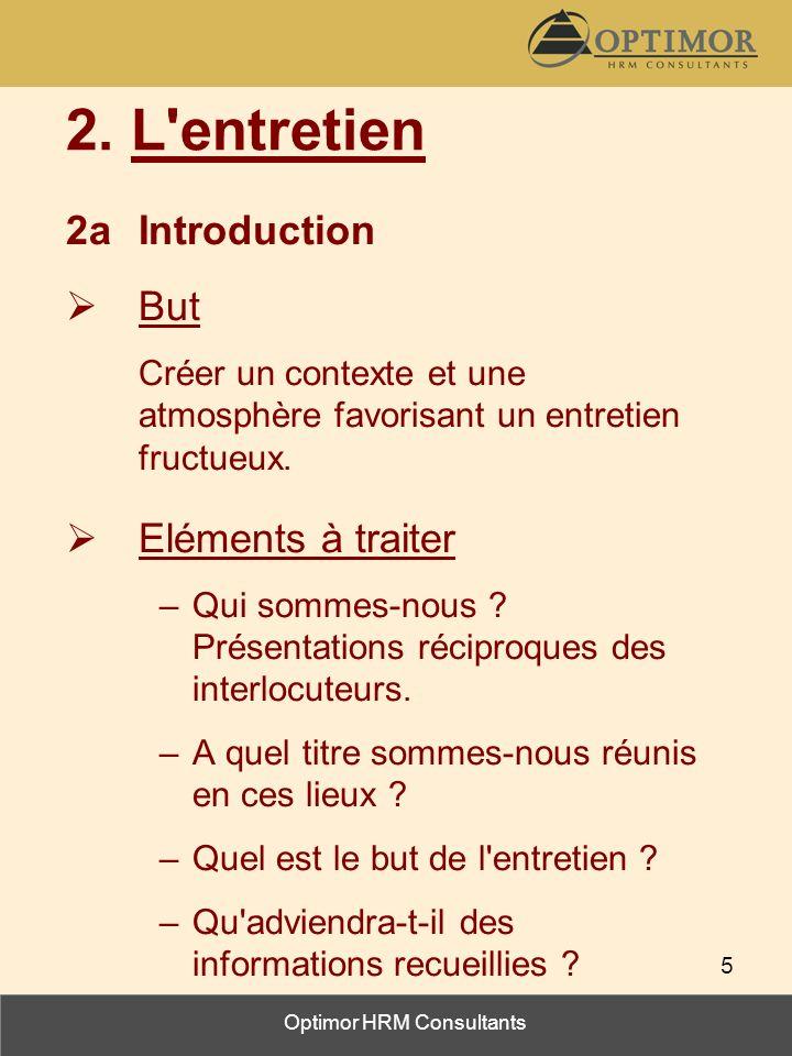 2. L entretien 2a Introduction But Eléments à traiter