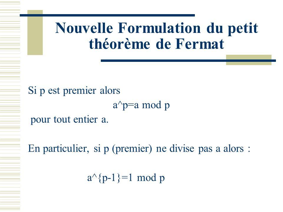 Nouvelle Formulation du petit théorème de Fermat