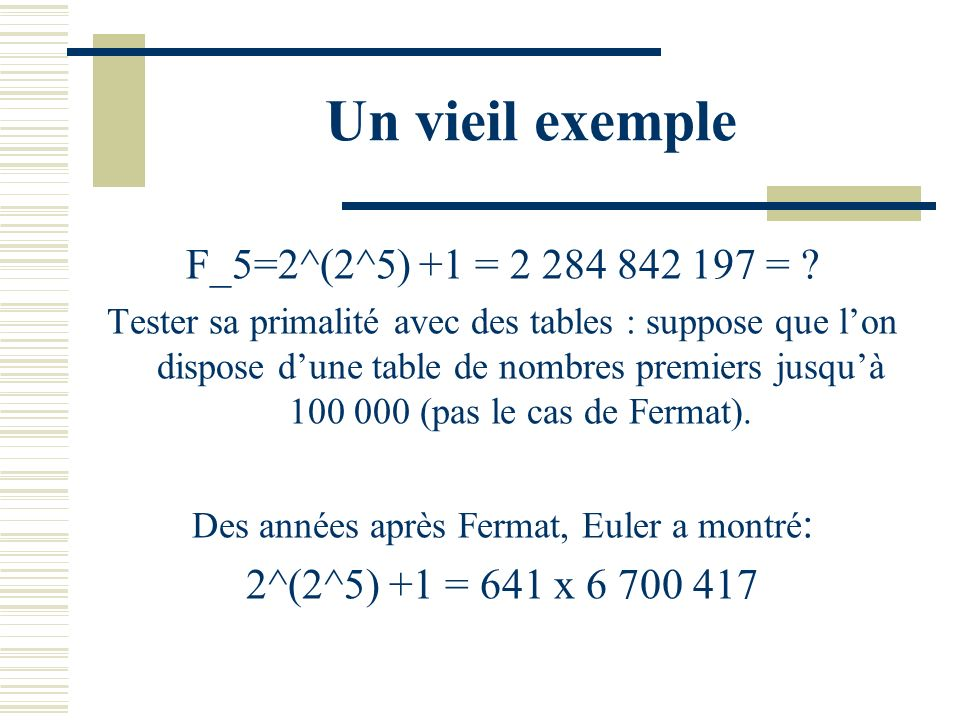 Des années après Fermat, Euler a montré: