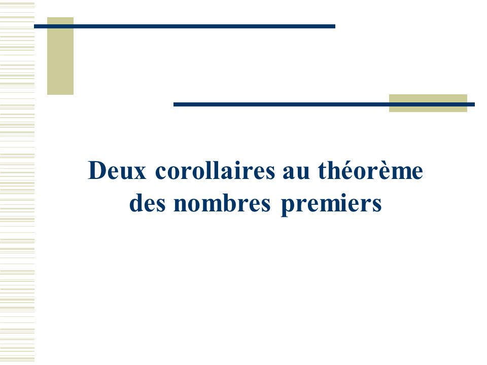 Deux corollaires au théorème des nombres premiers