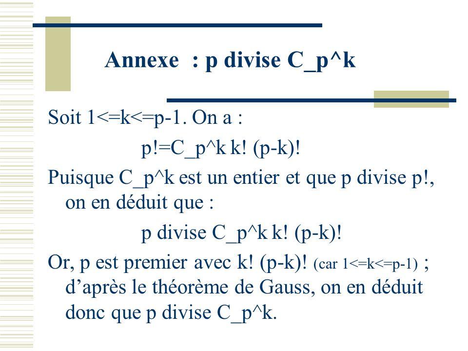 Annexe : p divise C_p^k Soit 1<=k<=p-1. On a :