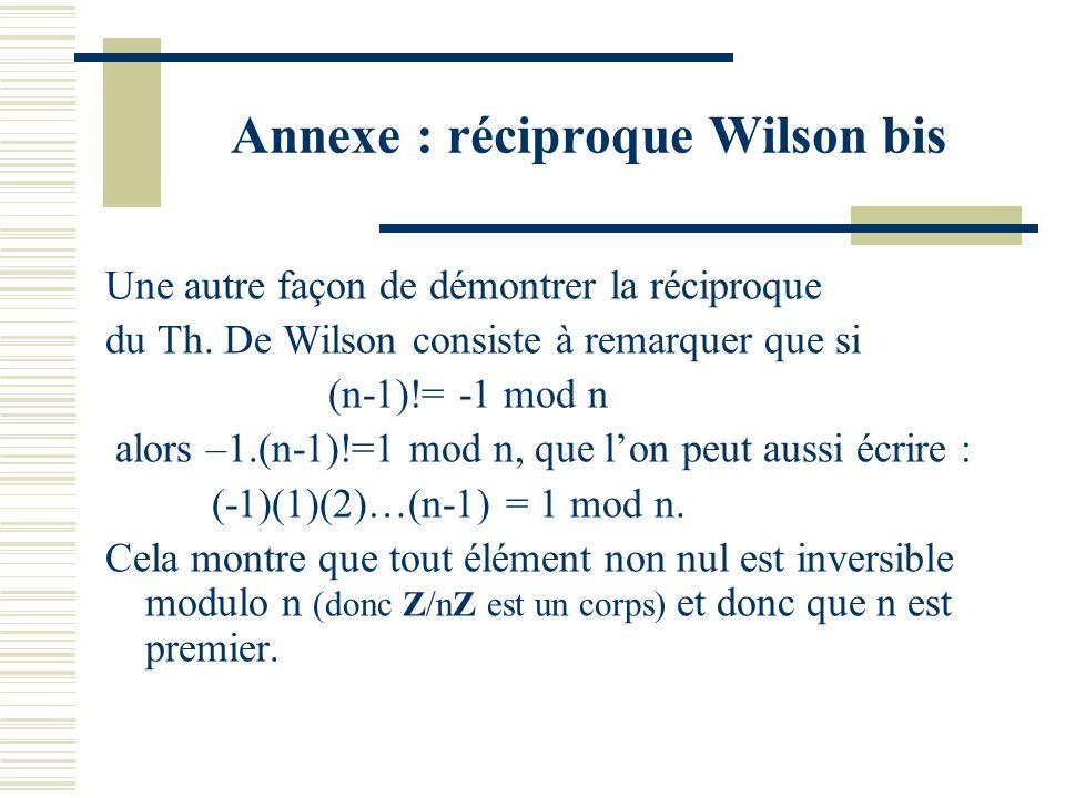 Annexe : réciproque Wilson bis