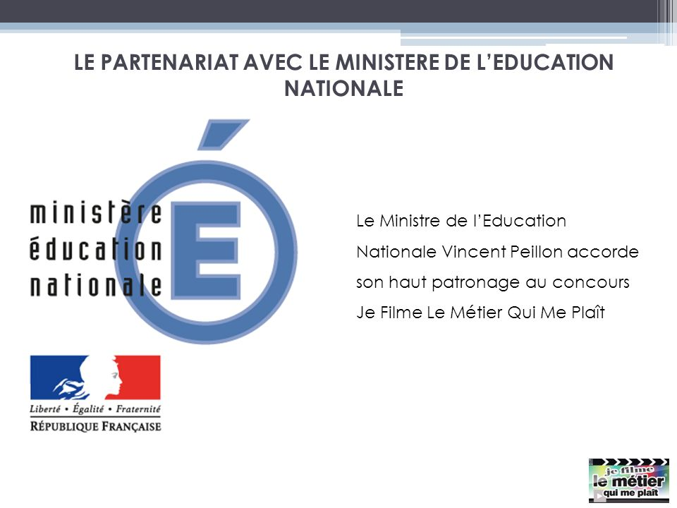 LE PARTENARIAT AVEC LE MINISTERE DE L'EDUCATION NATIONALE