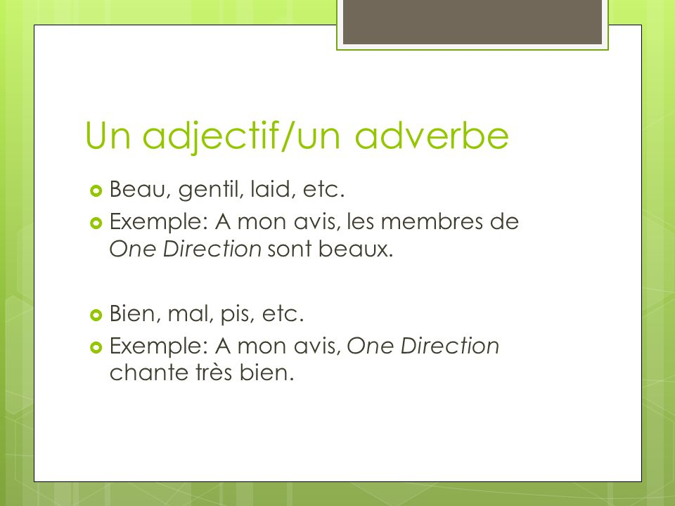 Un adjectif/un adverbe
