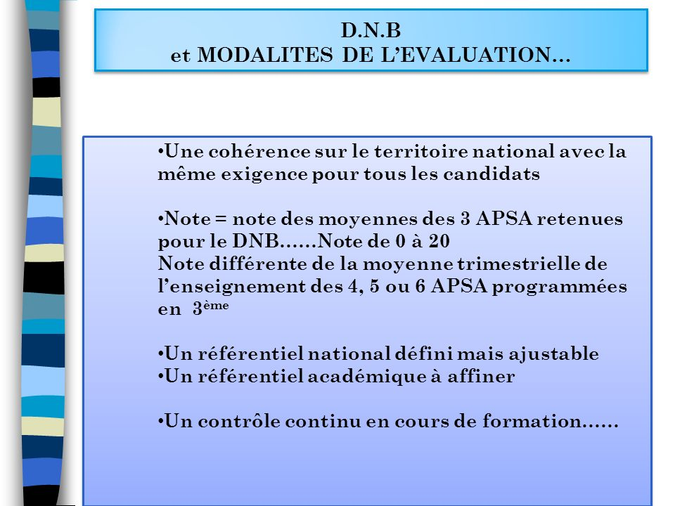 D.N.B et MODALITES DE L'EVALUATION…