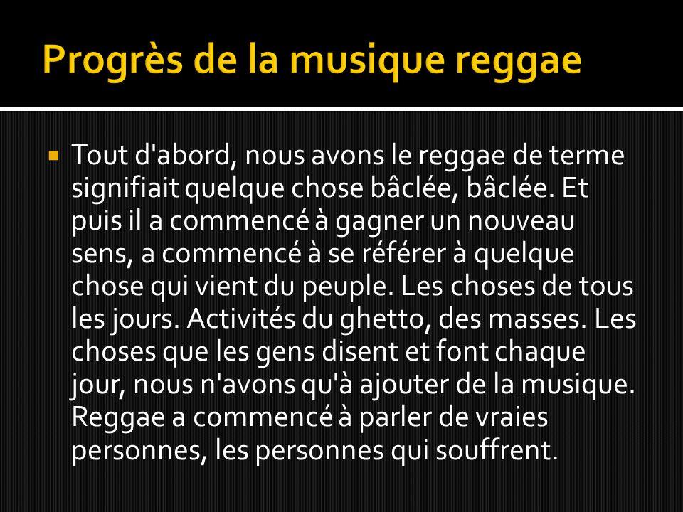 Progrès de la musique reggae
