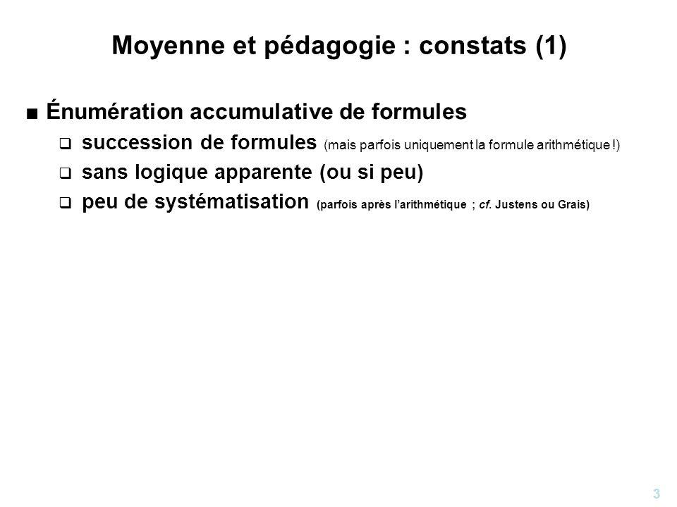 Moyenne et pédagogie : constats (1)