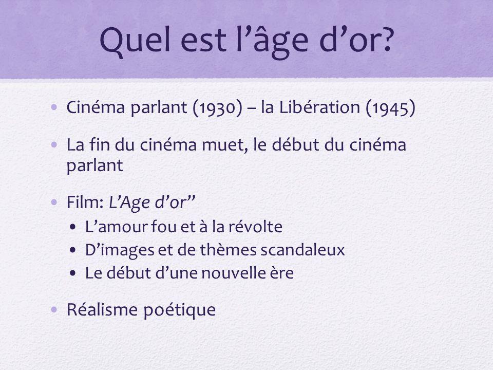 Quel est l'âge d'or Cinéma parlant (1930) – la Libération (1945)