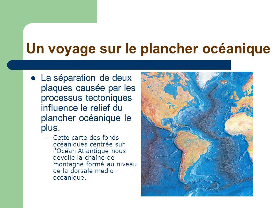 Un voyage sur le plancher océanique
