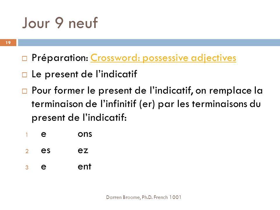Jour 9 neuf Préparation: Crossword: possessive adjectives