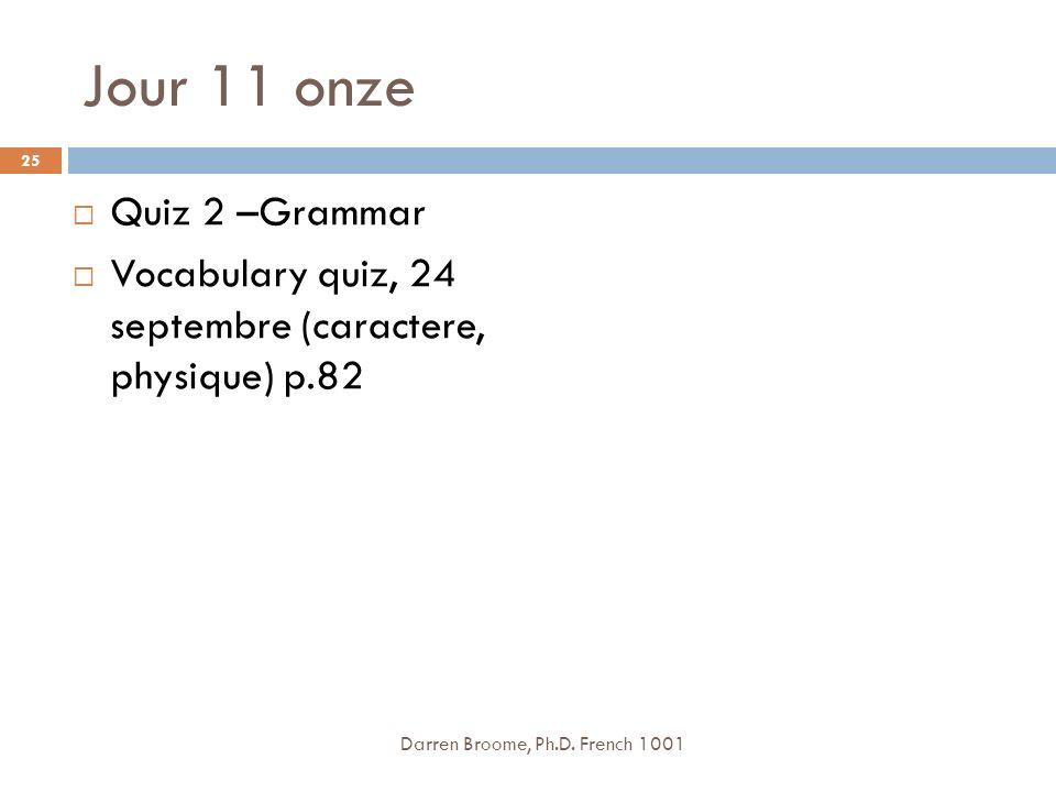 Jour 11 onze Quiz 2 –Grammar