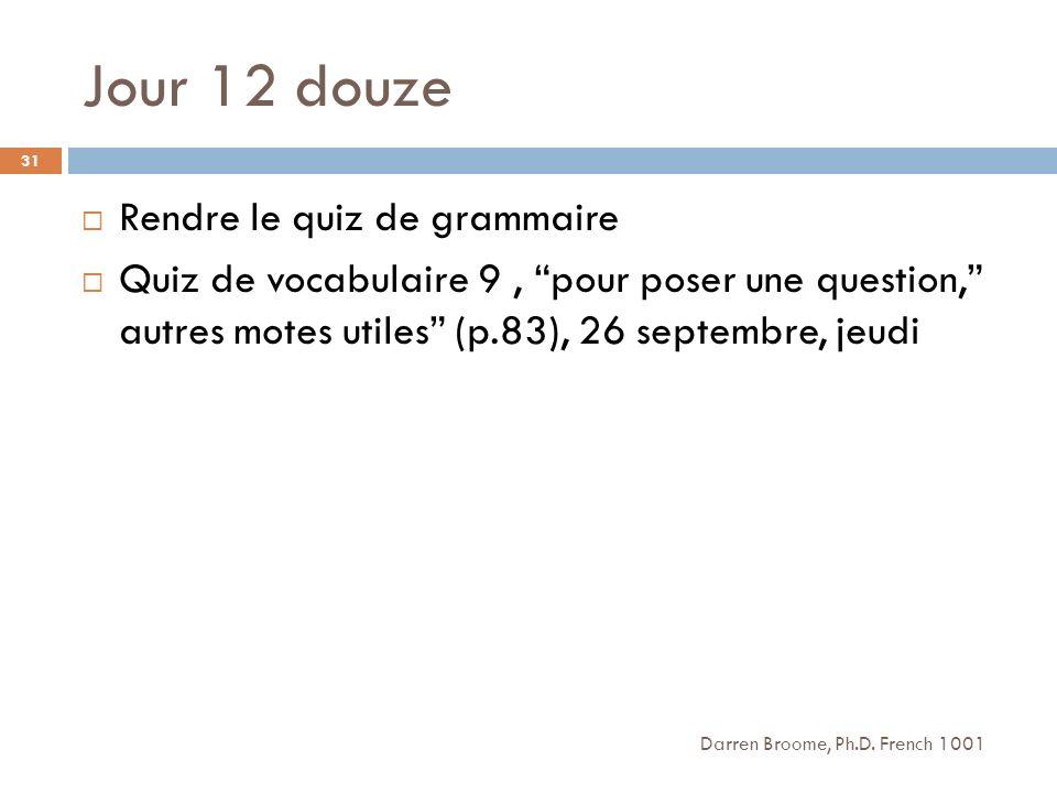 Jour 12 douze Rendre le quiz de grammaire