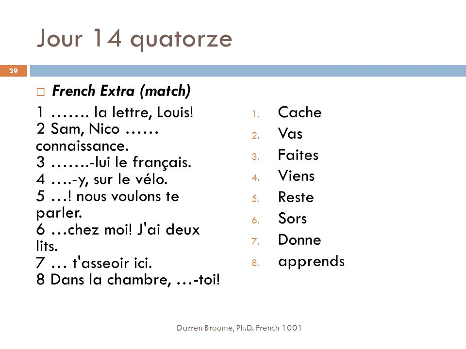 Jour 14 quatorze French Extra (match)