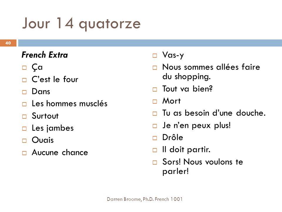 Jour 14 quatorze French Extra Ça C'est le four Dans Les hommes musclés