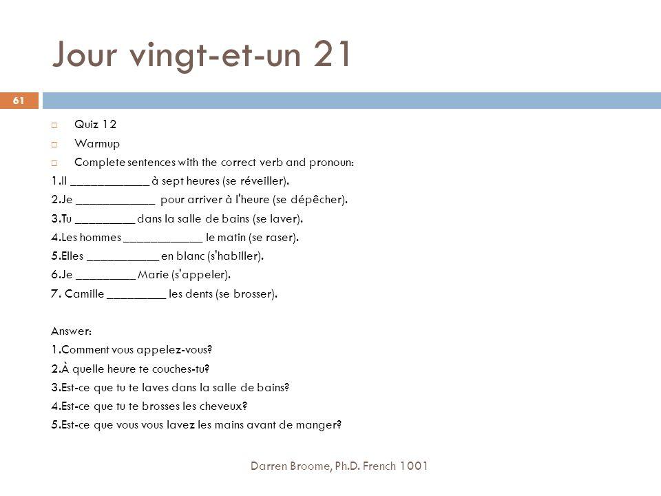 Jour vingt-et-un 21 Quiz 12 Warmup