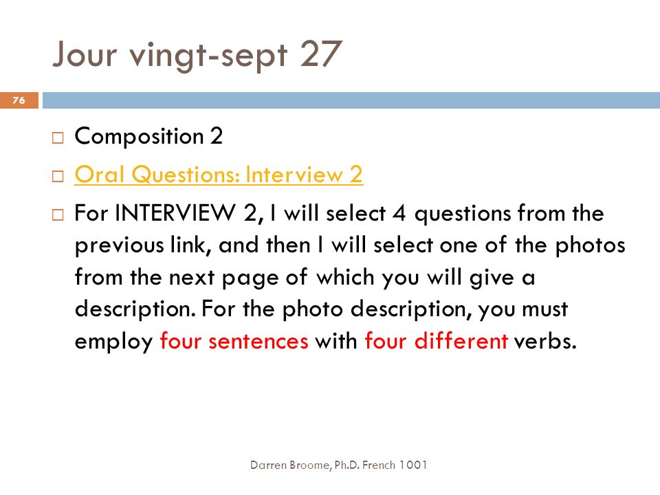 Jour vingt-sept 27 Composition 2 Oral Questions: Interview 2
