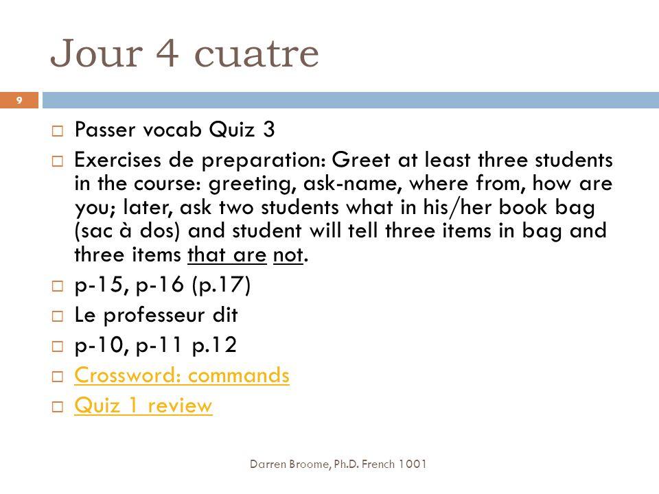 Jour 4 cuatre Passer vocab Quiz 3