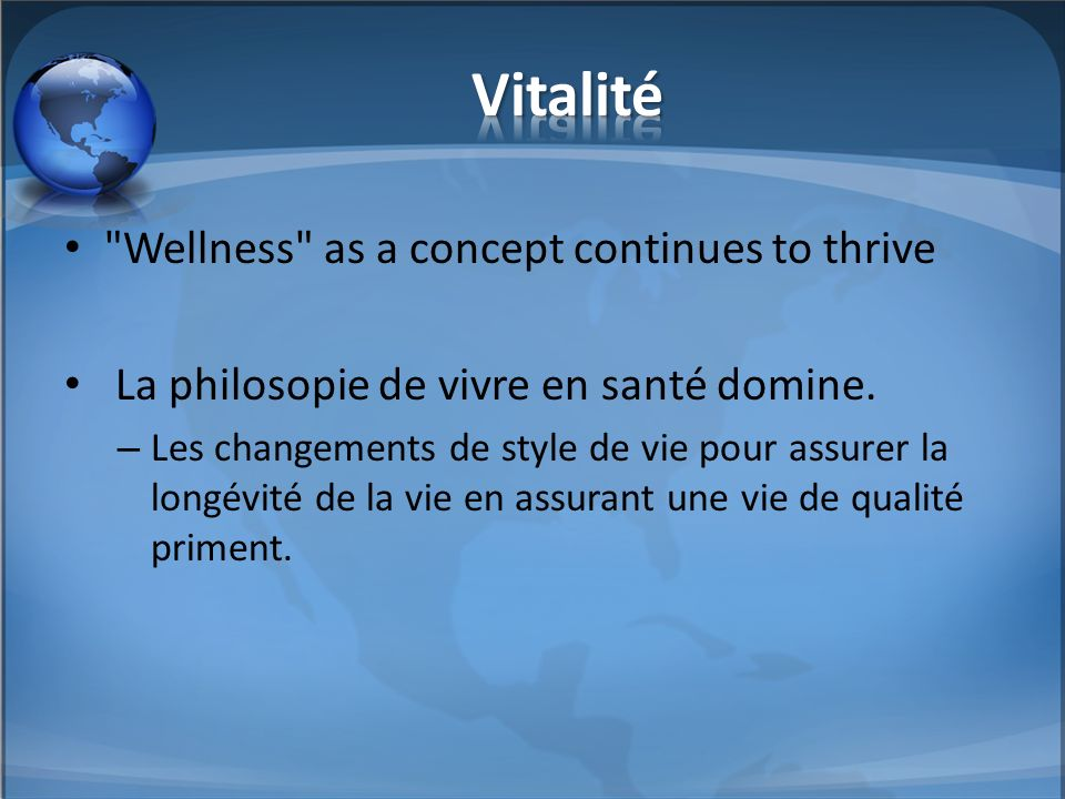 Vitalité Wellness as a concept continues to thrive