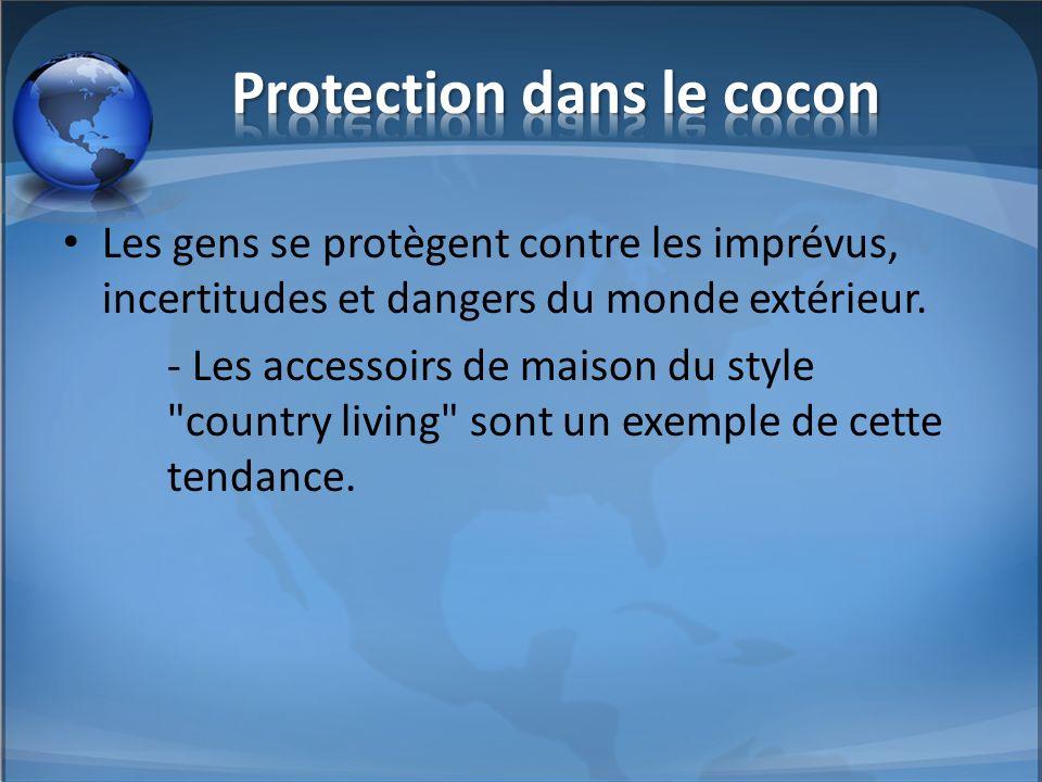 Protection dans le cocon