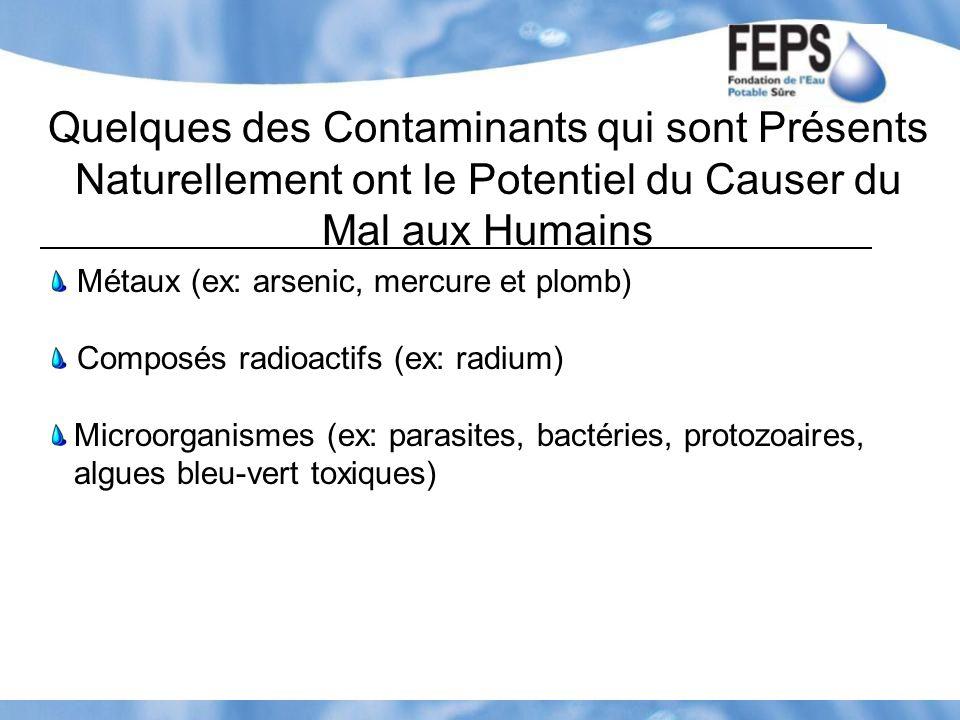Quelques des Contaminants qui sont Présents Naturellement ont le Potentiel du Causer du Mal aux Humains