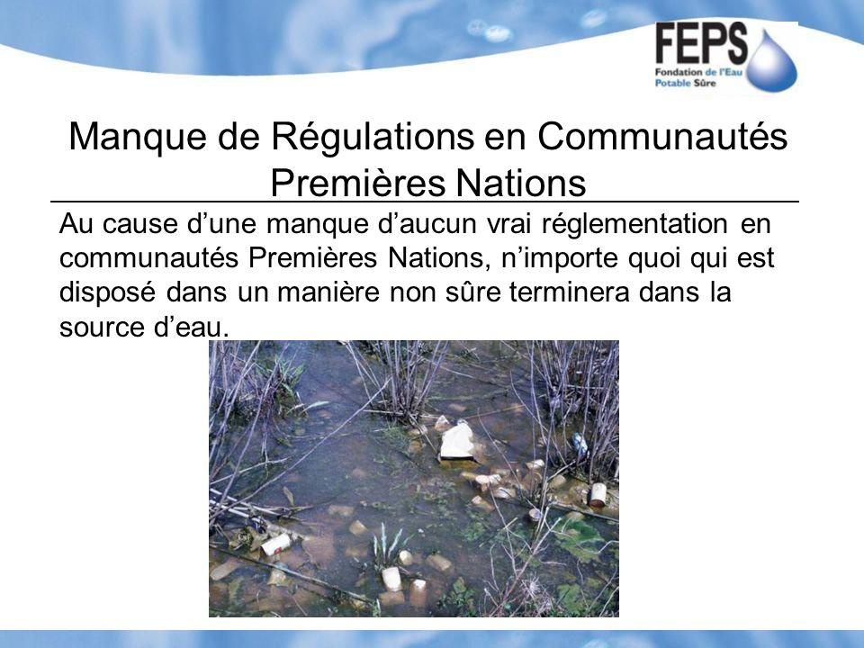 Manque de Régulations en Communautés Premières Nations
