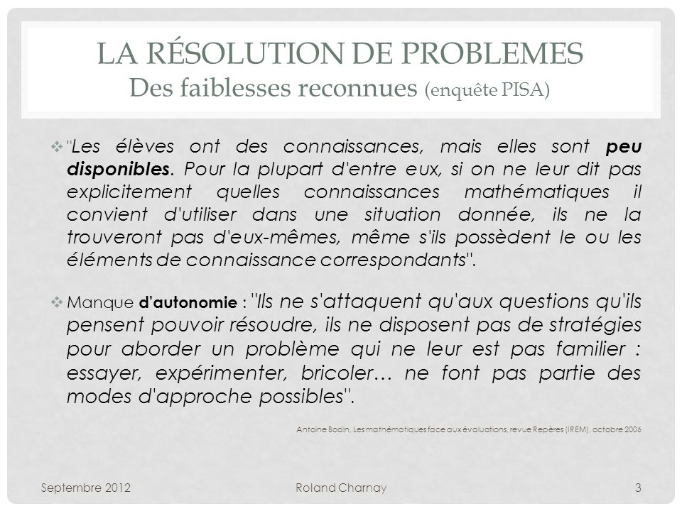 la Résolution DE PROBLEMES Des faiblesses reconnues (enquête PISA)