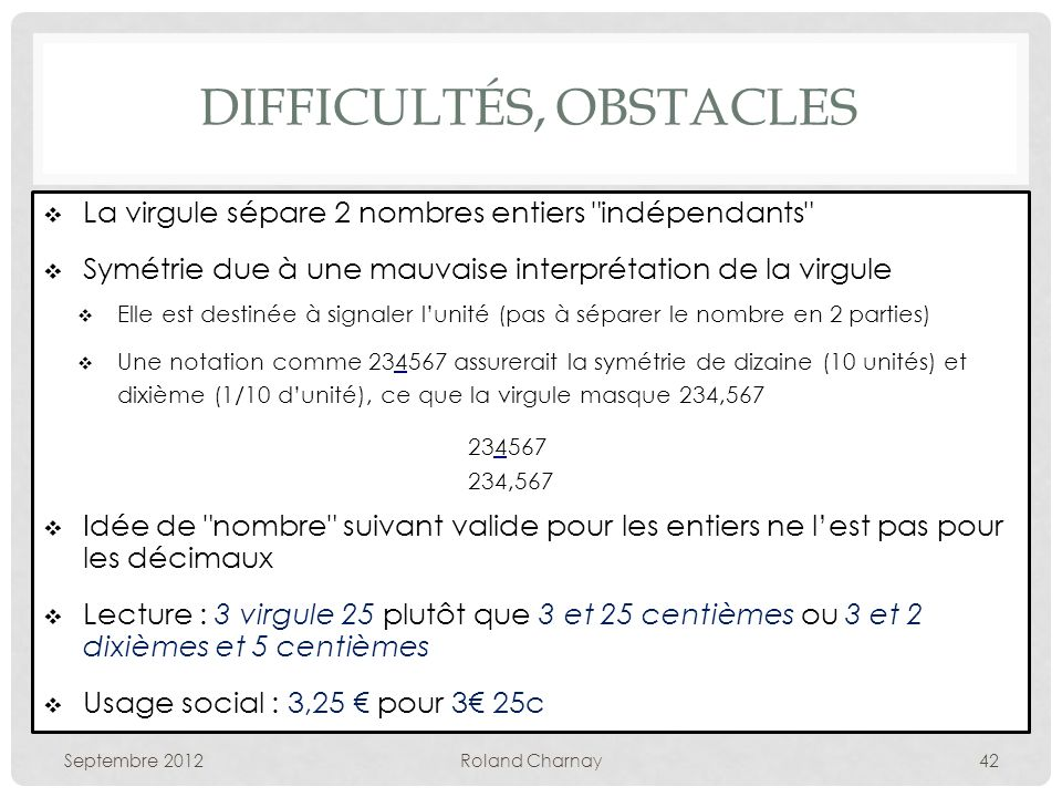 Difficultés, obstacles