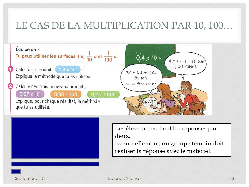Le cas de la multiplication par 10, 100…