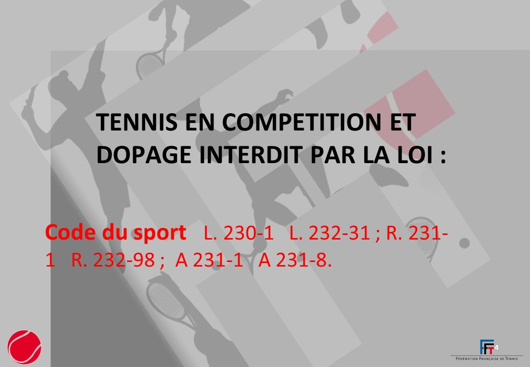 Tennis en competition et dopage interdit par la loi :