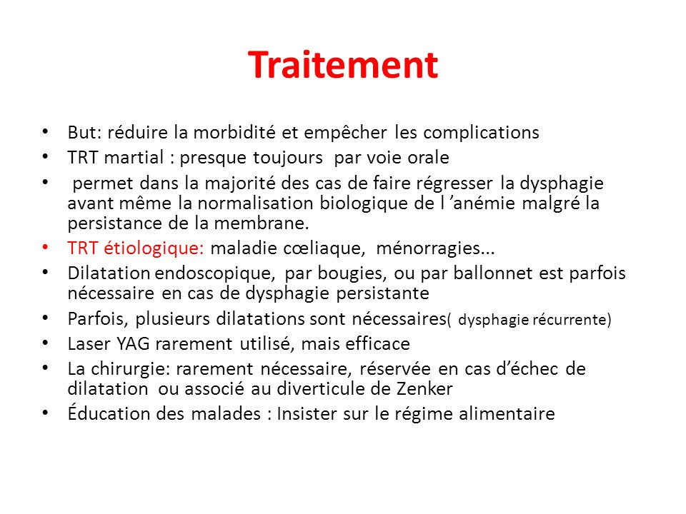 Traitement But: réduire la morbidité et empêcher les complications