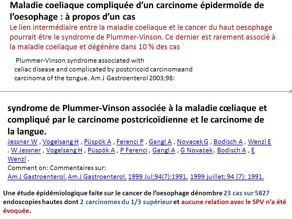 Maladie coeliaque compliquée d'un carcinome épidermoïde de l'oesophage : à propos d'un cas