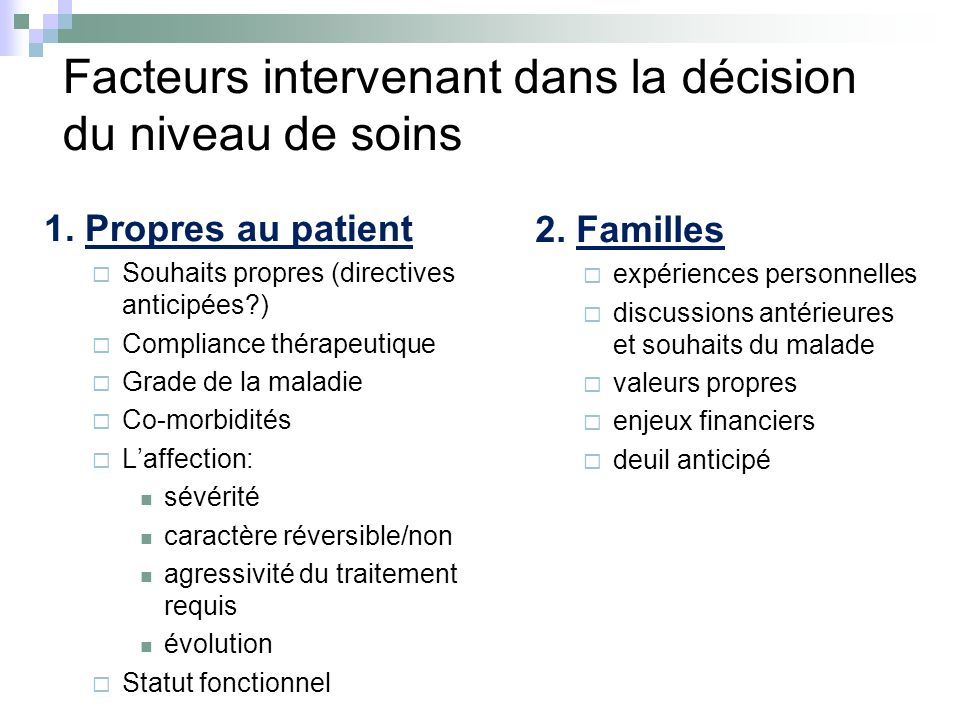 Facteurs intervenant dans la décision du niveau de soins