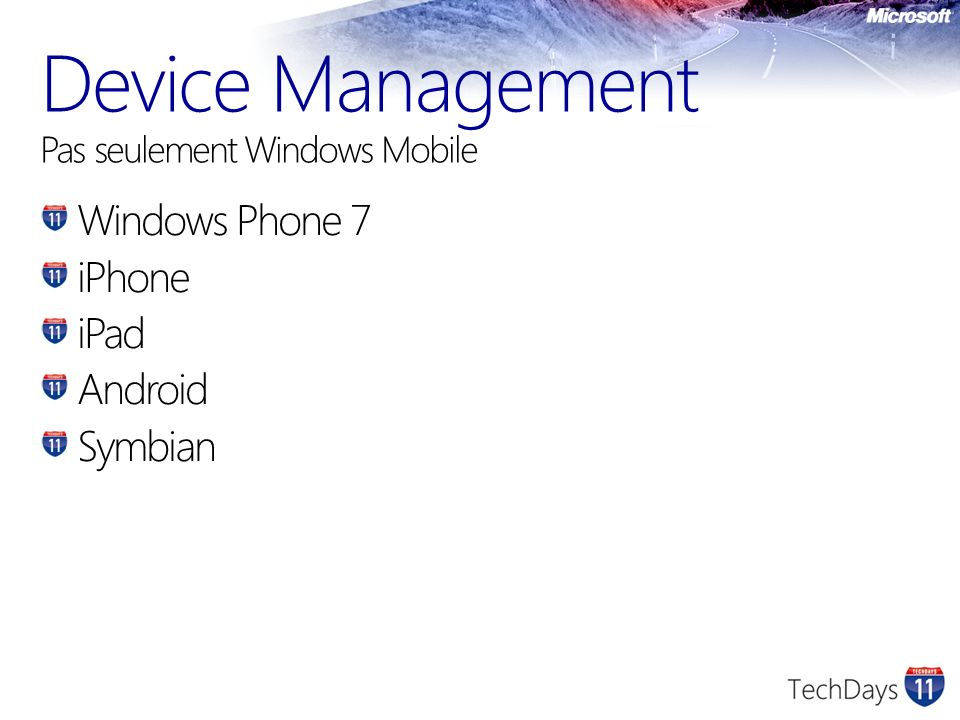 Device Management Pas seulement Windows Mobile