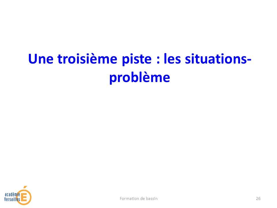 Une troisième piste : les situations-problème