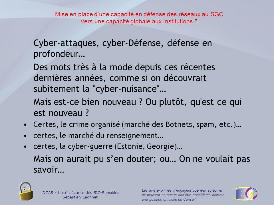 Cyber-attaques, cyber-Défense, défense en profondeur…