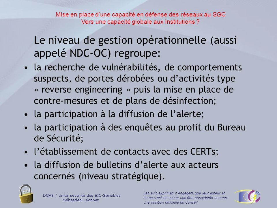 Le niveau de gestion opérationnelle (aussi appelé NDC-OC) regroupe: