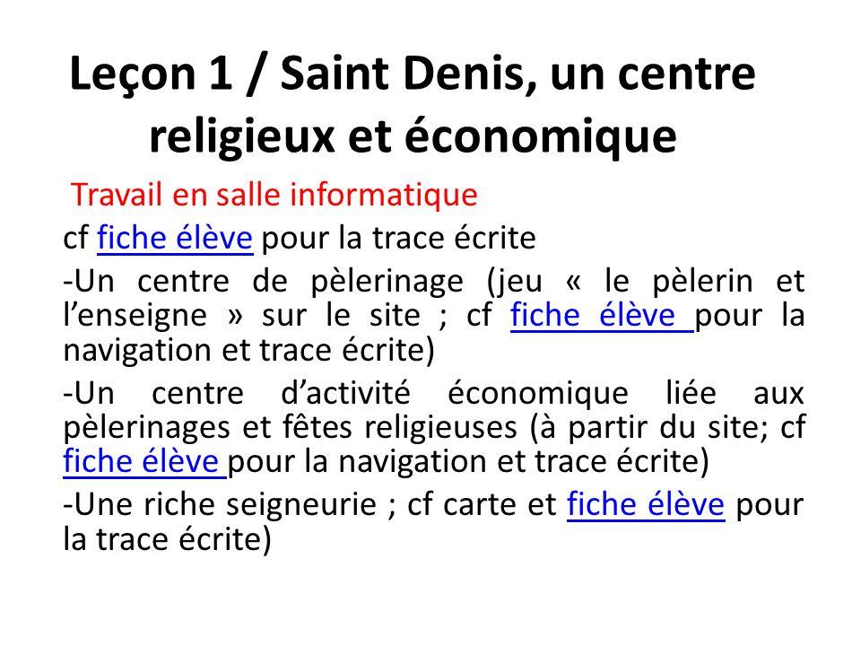 Leçon 1 / Saint Denis, un centre religieux et économique