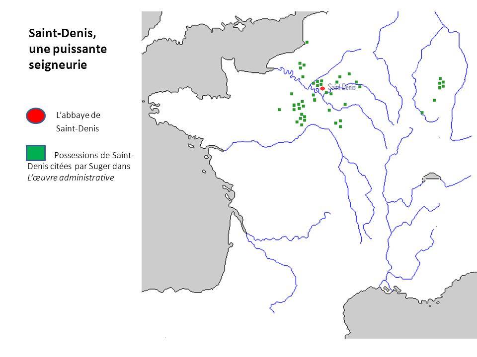 Saint-Denis, une puissante seigneurie