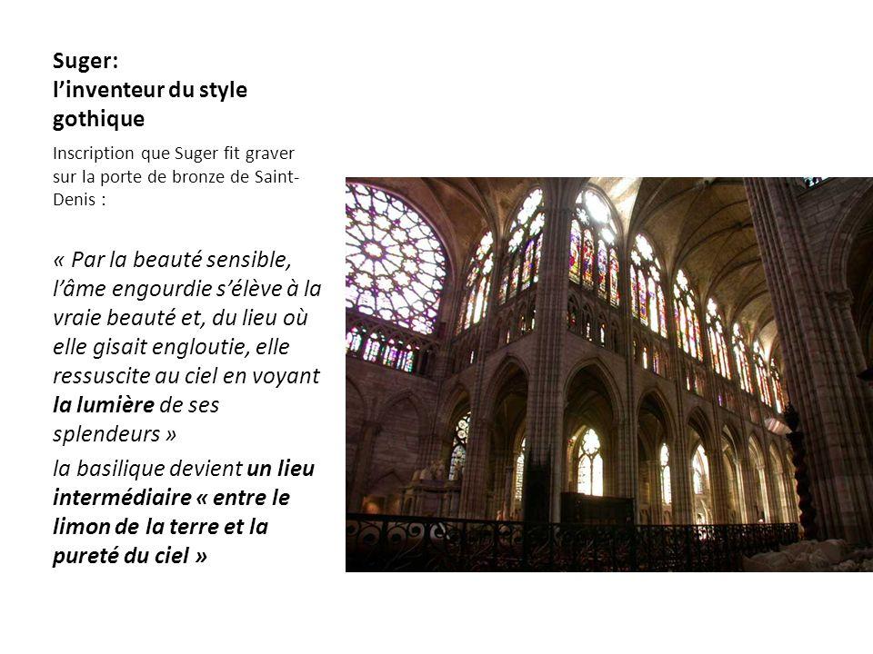 Suger: l'inventeur du style gothique