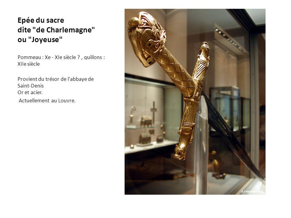 Epée du sacre dite de Charlemagne ou Joyeuse