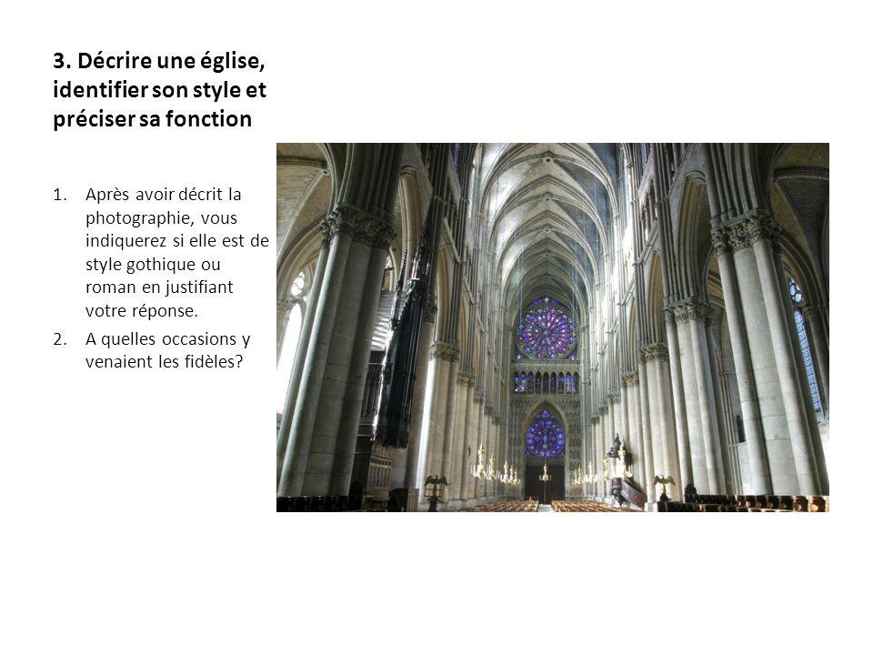 3. Décrire une église, identifier son style et préciser sa fonction