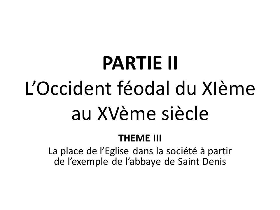 PARTIE II L'Occident féodal du XIème au XVème siècle
