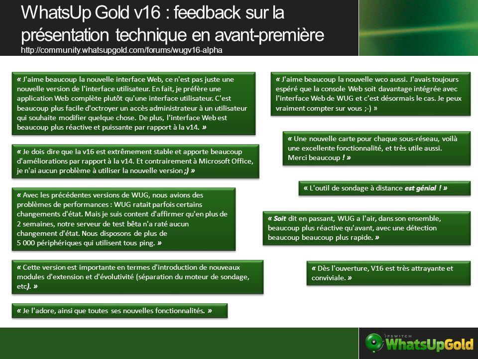 WhatsUp Gold v16 : feedback sur la présentation technique en avant-première