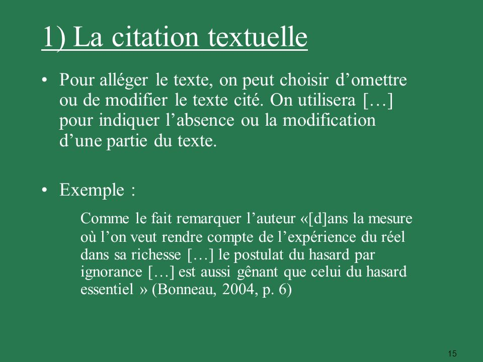 1) La citation textuelle