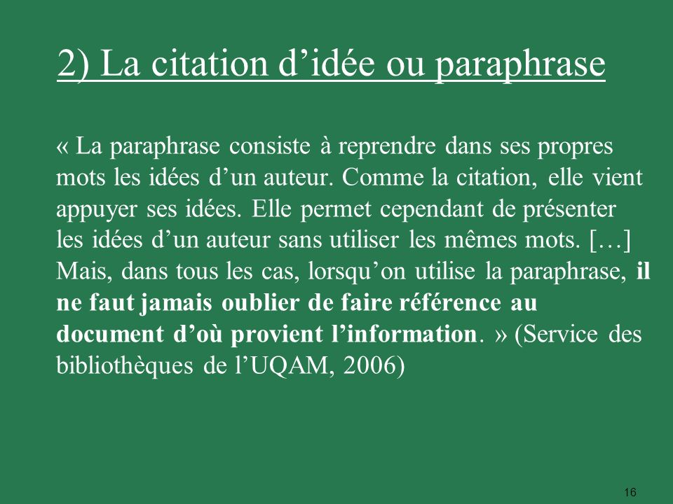 2) La citation d'idée ou paraphrase