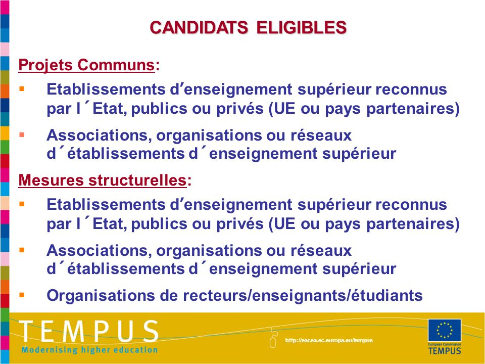 CANDIDATS ELIGIBLES Projets Communs: