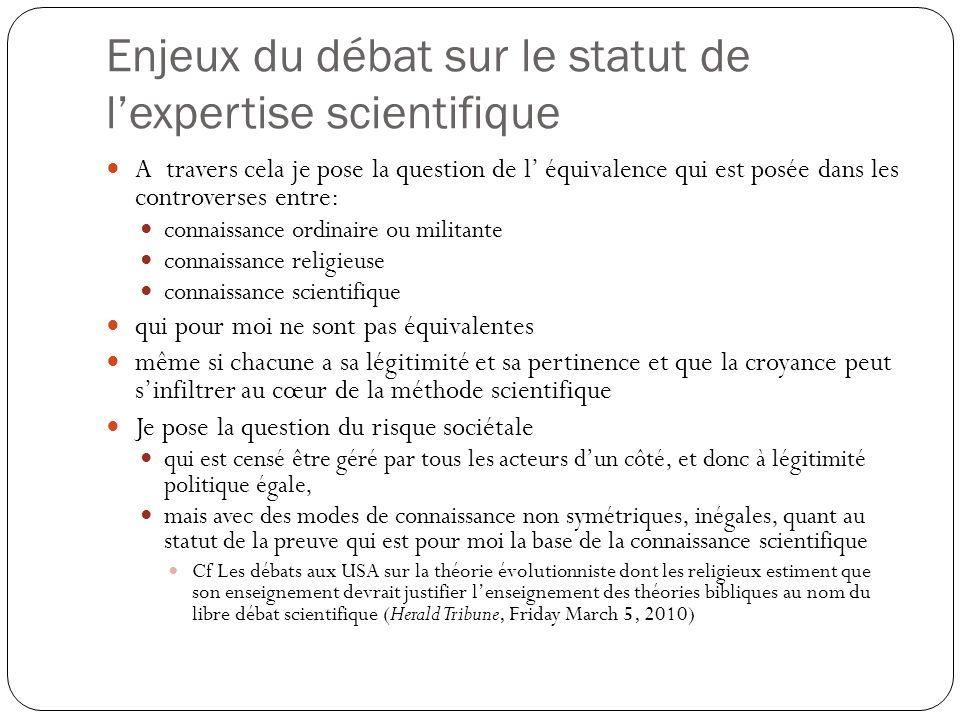 Enjeux du débat sur le statut de l'expertise scientifique
