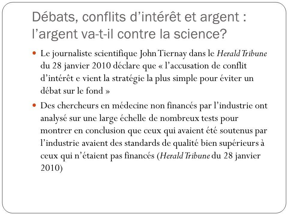 Débats, conflits d'intérêt et argent : l'argent va-t-il contre la science