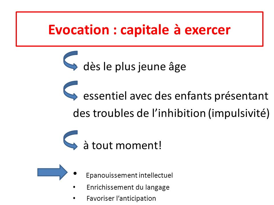Evocation : capitale à exercer
